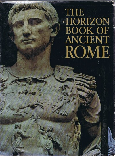 Image for The Horizon Book of Ancient Rome