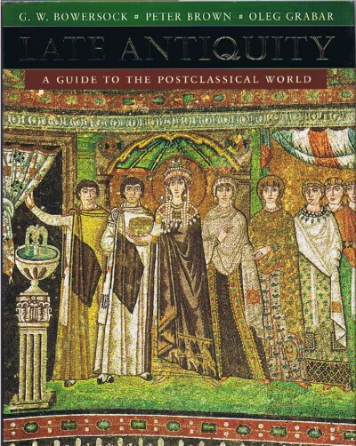Image for Late Antiquity  A Guide to the Postclassical World