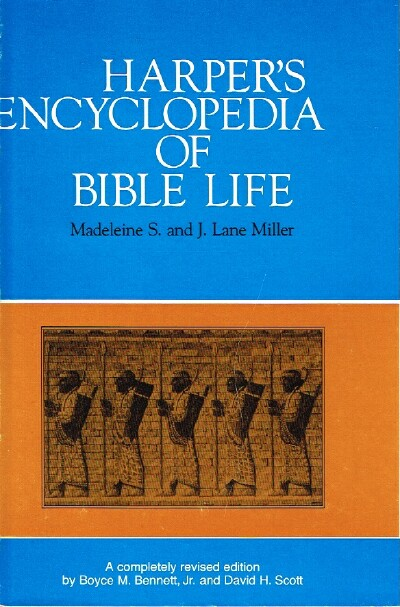 Image for Harper's Encyclopedia of Bible Life A Completely Revised Edition of the Original Work by Boyce M. Bennett, Jr. and David H. Scott