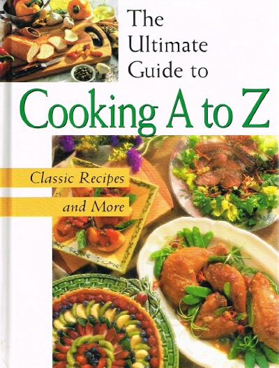 Image for The Ultimate Guide to Cooking A to Z