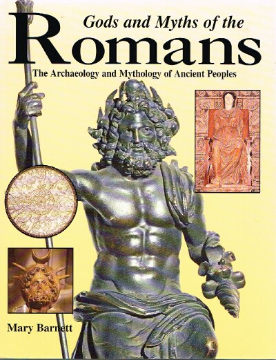 Image for Gods and Myths of the Romans: The Archaeology and Mythology of Ancient Peoples