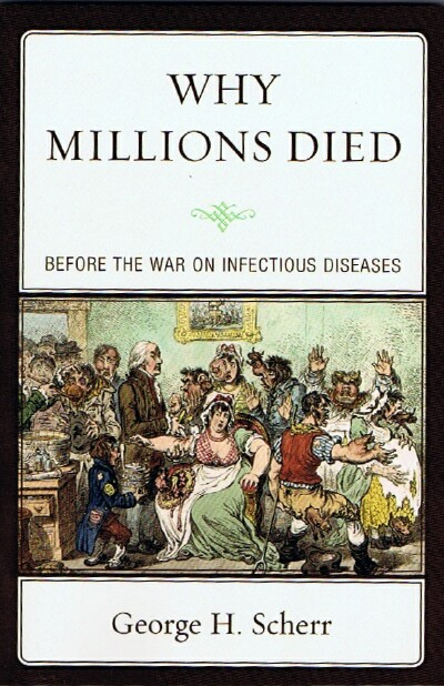 Image for Why Millions Died:  Before the War on Infectious Diseases