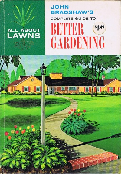Image for John Bradshaw's Complete Guide to Better Gardening (Book One only) All About Lawns