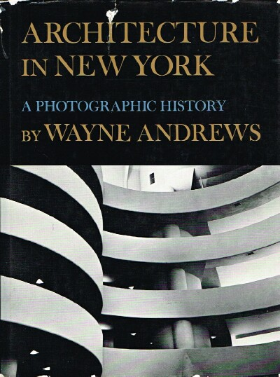 Image for Architecture in New York A Photographic History