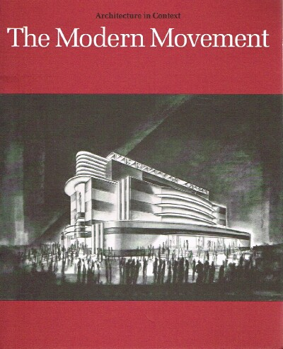 Image for The Modern Movement: Selections from the Permanent Collection Architecture in Context