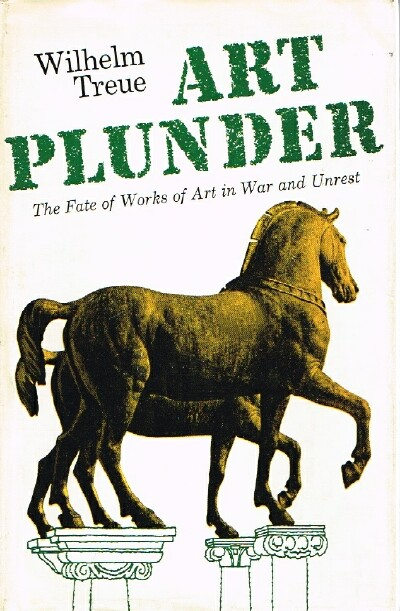 Image for Art Plunder: The Fate of Works of Art in War and Unrest