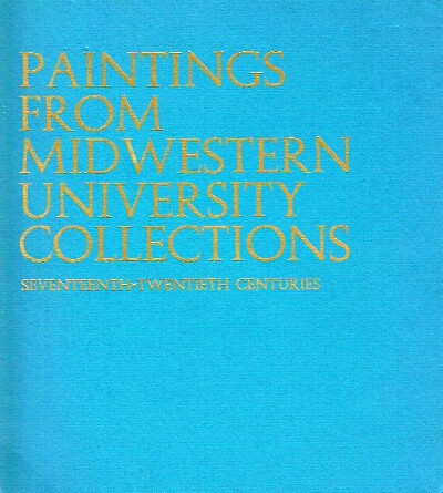 Image for Paintings From Midwestern University Collections Seventeenth-Twentieth Centuries