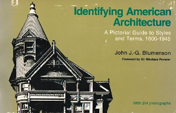 Image for Identifying American Architecture:  A Pictorial Guide to Styles and Terms, 1600-1945