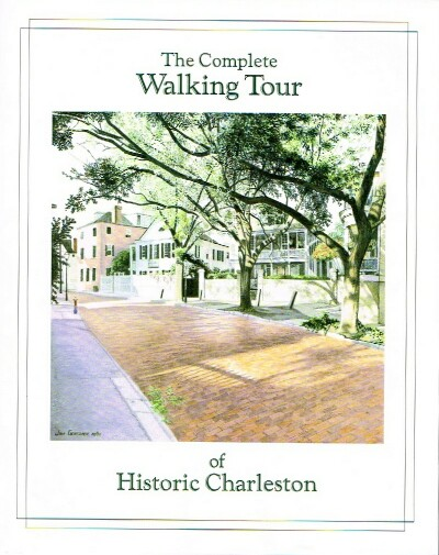 Image for The Complete Walking Tour of Historic Charleston