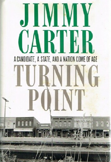 Image for Turning Point: A Candidate, A State, and a Nation Come of Age