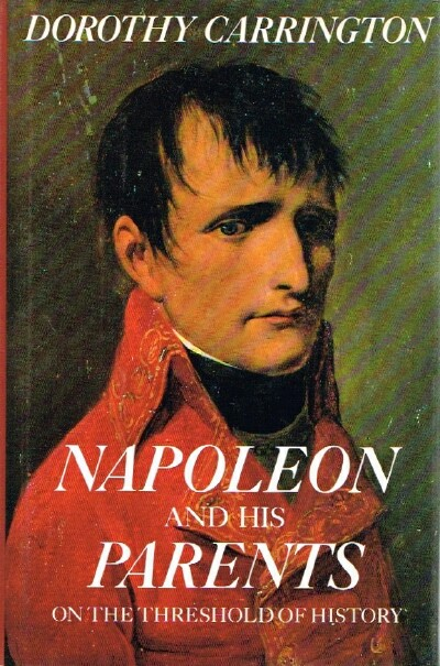 Image for Napoleon and his Parents: On the Threahold of History