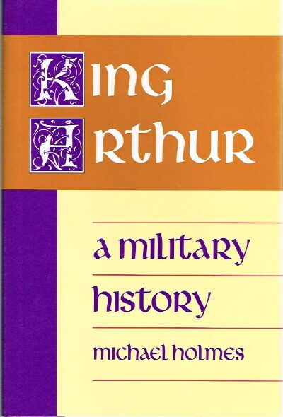 Image for King Arthur a Military History