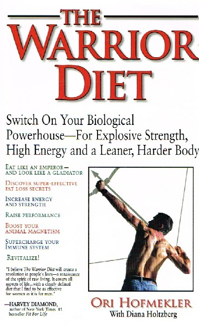 Image for The Warrior Diet Switch on Your Biological Powerhouse-For Explosive Strength, High Energy and a Leaner, Harder Body